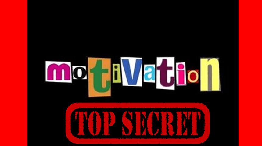 what is the secret to motivation?, do you struggle with motivation?